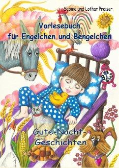 Vorlesebuch fur Engelchen und Bengelchen - Gute-Nacht-Geschichten