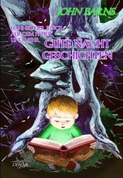 Hannes, der Junge auf dem Papier und mehr Gute-Nacht-Geschichten