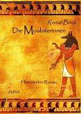 Die Moabiterinnen - Historischer Roman (eBook, ePUB)