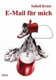 E-Mail für mich - Roman (eBook, ePUB)
