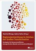 Regionalentwicklung im Zeichen der Großen Transformation (eBook, PDF)