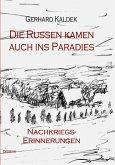 Die Russen kamen auch ins Paradies - Nachkriegserinnerungen (eBook, ePUB)