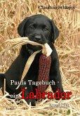 Pauls Tagebuch - ein Labrador erzählt (eBook, ePUB)