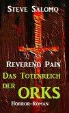 Reverend Pain - Das Totenreich der Orks (eBook, ePUB)