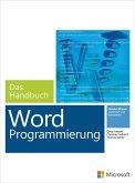 Microsoft Word Programmierung - Das Handbuch. Für Word 2007 - 2013 (eBook, ePUB)