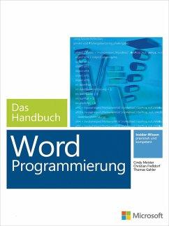 Microsoft Word Programmierung - Das Handbuch. F...