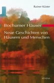 Bochumer Häuser - Neue Geschichten von Häusern und Menschen (eBook, ePUB)