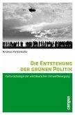 Die Entstehung der grünen Politik (eBook, PDF)