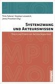 Systemzwang und Akteurswissen (eBook, PDF)