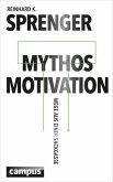 Mythos Motivation (eBook, ePUB)