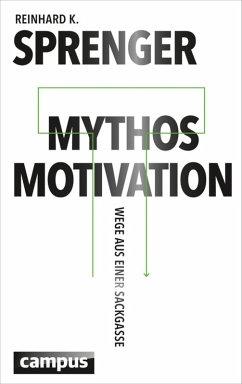 Mythos Motivation (eBook, ePUB)