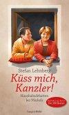 Küss mich, Kanzler! (eBook, ePUB)