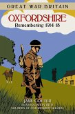 Great War Britain Oxfordshire: Remembering 1914-18 (eBook, ePUB)