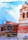 Die Malerin vom Jakobsweg - Die Geschichte einer Pilgerreise (eBook, ePUB)