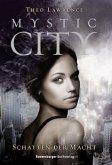 Schatten der Macht / Mystic City Bd.3