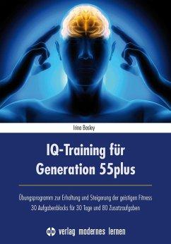 IQ-Training für Generation 55plus - Bosley, Irina