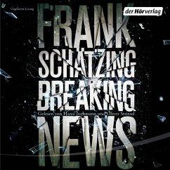 Breaking News (MP3-Download) - Schätzing, Frank