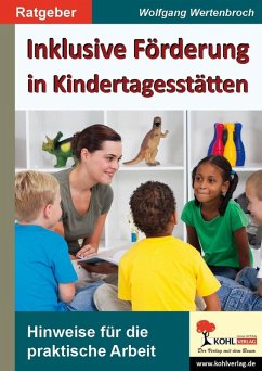 Inklusive Förderung in Kindertagesstätten (eBook, ePUB) - Wertenbroch, Wolfgang