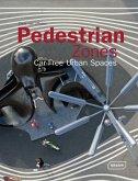 Pedestrian Zones