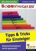 Boomwhackers - Tipps und Tricks für Einsteiger (eBook, ePUB)