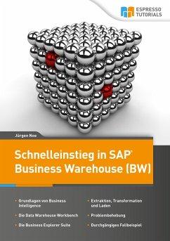 Schnelleinstieg in SAP Business Warehouse (BW) ...