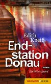 Endstation Donau / Katharina Kafka Bd.4 (eBook, ePUB)