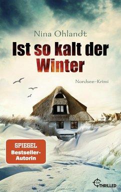 Ist so kalt der Winter / John Benthien Jahreszeiten-Reihe Bd.1 (eBook, ePUB) - Ohlandt, Nina