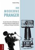 Der moderne Pranger (eBook, PDF)