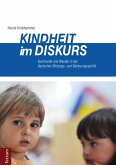 Kindheit im Diskurs (eBook, PDF)