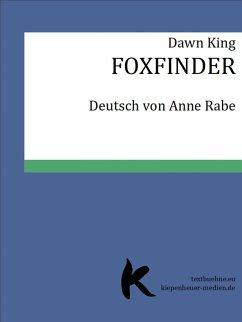 FOXFINDER (eBook, ePUB) - King, Dawn
