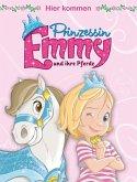 Hier kommen Prinzessin Emmy und ihre Pferde (eBook, ePUB)
