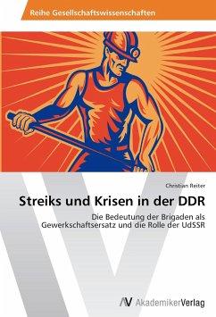 Streiks und Krisen in der DDR