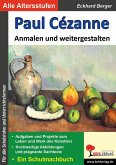 Paul Cézanne ... anmalen und weitergestalten (eBook, PDF)