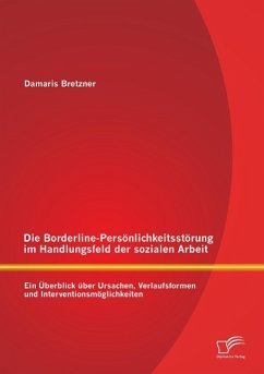 Die Borderline-Persönlichkeitsstörung im Handlu...