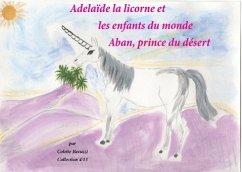 Adélaïde la licorne et les enfants du monde