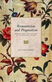 Romanticism and Pragmatism: Richard Rorty and the Idea of a Poeticized Culture
