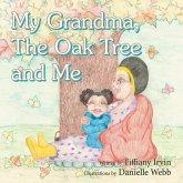 My Grandma, the Oak Tree and Me