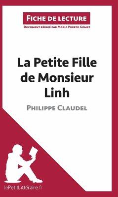 Analyse : La Petite Fille de Monsieur Linh de Philippe Claudel (analyse complète de l'oeuvre et résumé) - Puerto Gomez, Maria; lePetitLittéraire. fr
