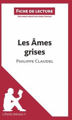 Les Âmes grises de Philippe Claudel (Fiche de lecture) - Crochet, Anne; Lepetitlittéraire. Fr