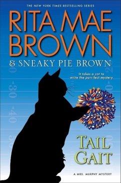 Tail Gait: A Mrs. Murphy Mystery - Brown, Rita Mae