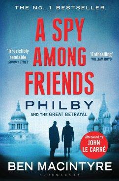 A Spy Among Friends - Macintyre, Ben