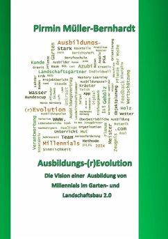 Ausbildungs-(r)Evolution - Müller-Bernhardt, Pirmin
