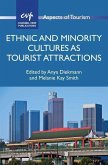 Ethnic and Minority Cultures as Tourist Attractions