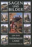 Sagen und Bilder aus dem Thüringer Land