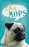 Ex & Mops (eBook, ePUB)