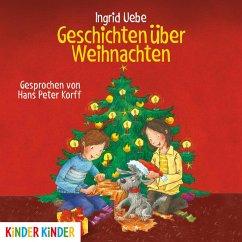 Geschichten über Weihnachten (MP3-Download) - Uebe, Ingrid