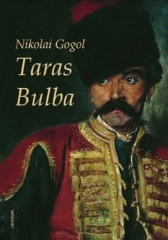 Taras Bulba - Gogol, Nikolai Wassiljewitsch