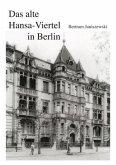Das alte Hansa-Viertel in Berlin