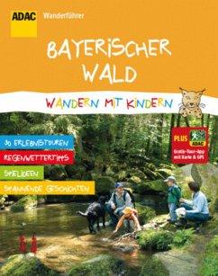 ADAC Wanderführer Bayerischer Wald Wandern mit ...