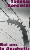 Bei uns in Auschwitz (eBook, ePUB)